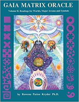 Book Gaia Matrix Oracle, Vol. 2: Readings for Worlds, Major Arcana & Symbols