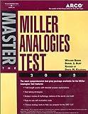 Master the Miller Analogies Test 2003, William Bader and Daniel S. Burt, 0768908922