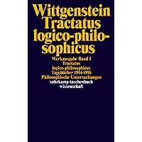 Werkausgabe, Band 1: Tractatus logico-philosophicus / Tagebücher 1914-1916 / Philosophische Untersuchungen