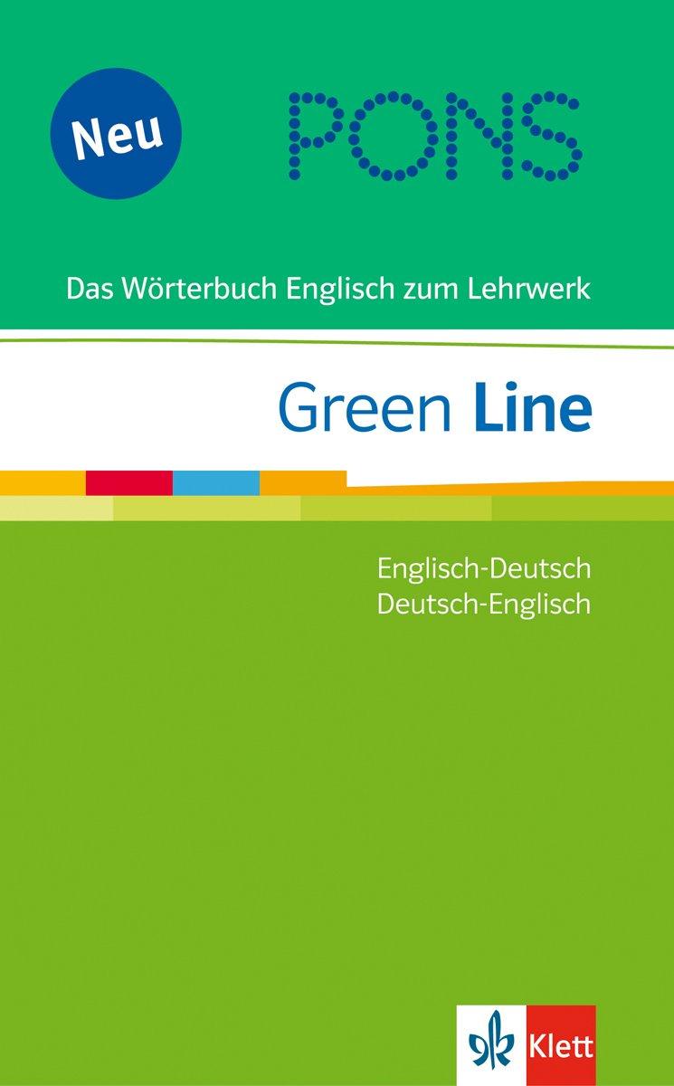 PONS Green Line Wörterbuch. Englisch-Deutsch/Deutsch-Englisch: Das Wörterbuch Englisch zum Lehrwerk