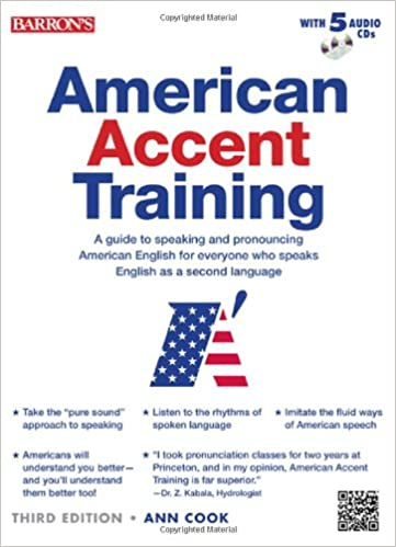 American Accent Training: A Guide to Speaking and Pronouncing American English for Everyone Who Speaks English As a Second Language の商品写真