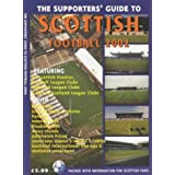 The Supporters' Guide to Scottish Football 2002