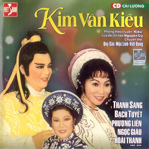 - Kim Vân Kiều - Quy Sắc & Mộc Linh & Việt Dung