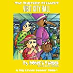 The Bugville Critters Visit City Hall: Lass Ladybug's Adventures, Book 5 | Robert Stanek