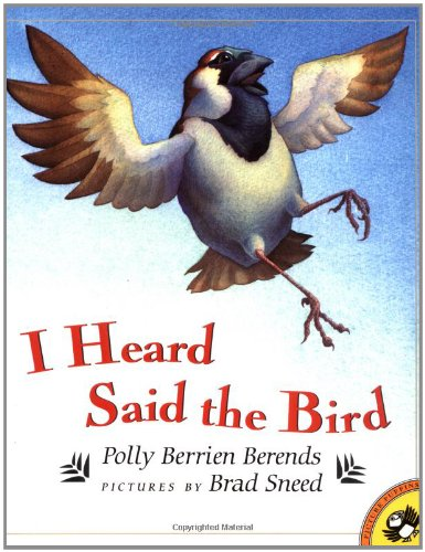(I HEARD SAID THE BIRD (PAPERBACK) 1998 PUFFIN (Picture Puffins))