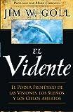 the seer jim goll - El Vidente (Spanish Edition)