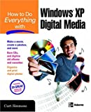 How to Do Everything with Windows XP Digital Media, Curt Simmons, 0072253428