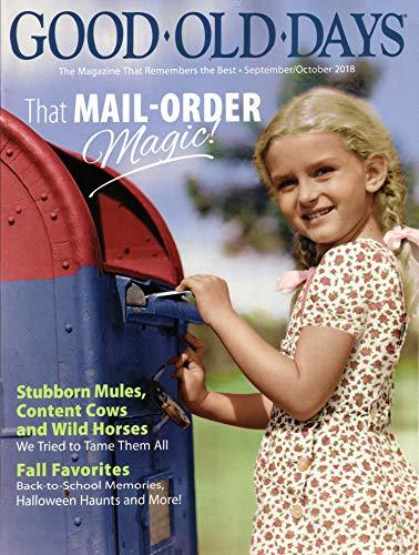 Good Old Days Magazine September/October 2018 | That Mail-Order ()