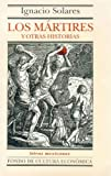 img - for Los m rtires. Seraf n. El  rbol del deseo (Letras Mexicanas) (Spanish Edition) book / textbook / text book