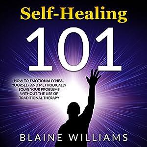 Self Healing 101 Audiobook
