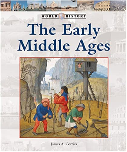 The Early Middle Ages (World History Series)