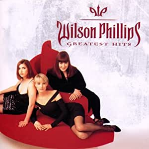 Wilson Phillips: Greatest Hits