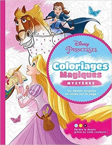 Disney Princesses Coloriages Magiques Mystères Amazon