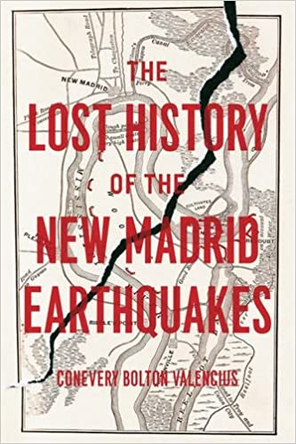 Amazon the lost history of the new madrid earthquakes the lost history of the new madrid earthquakes 1st edition fandeluxe Gallery
