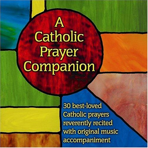 A Catholic Prayer Companion ebook