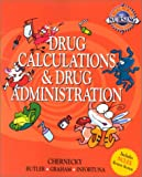 Real World Nursing Survival Guide: Drug Calculation and Drug Administration, 1e (Saunders Nursing Survival Guide)