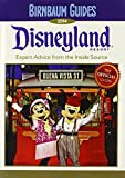 Birnbaum Guides 2014 Disneyland Resort: The Official Guide (Turtleback School & Library Binding Edition)