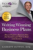 img - for Writing Winning Business Plans: How to Prepare a Business Plan that Investors Will Want to Read and Invest In (Rich Dad Advisors) book / textbook / text book