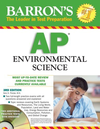 Barron's AP Environmental Science by Thorpe M.S., Gary S. [Barron's Educational Series,2009] [Paperback] 3RD EDITION