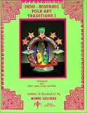 Indo-Hispanaci Folk Art Traditions I : Christmas, Salinas, Bobbi, 0934925038