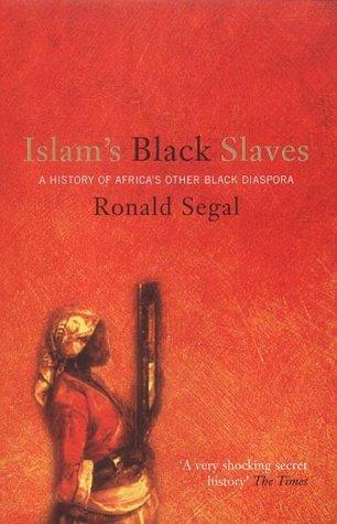 Islam's Black Slaves : The History of Africa's Other Black Diaspora pdf epub