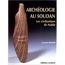 ARCHÉOLOGIE AU SOUDAN