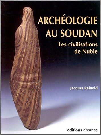 Archéologie Soudan. Les