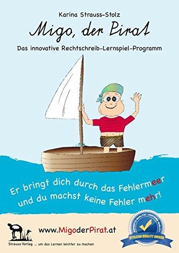 Migo, der Pirat: Das innovative Rechtschreib-Lernspiel-Programm