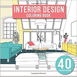 Amazoncom Interior Design Adult Coloring Book With Modern