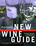 Overstreet's New Wine Guide, Dennis Overstreet and David Gibbons, 0517707845
