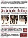 Dire la foi des chrétiens par Conférence des évêques de France