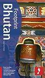 Footprint Bhutan (footprint Bhutan Handbook)
