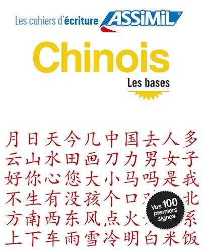 Les Cahiers d'Ecriture Assimil - Chinois les bases (Chinese Edition) (French Edition) pdf