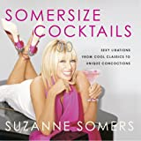 Somersize Cocktails, Suzanne Somers, 1400053307