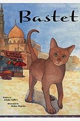 Egypt-Bastet (Friendship and Loyalty Children's Book) Hardcover