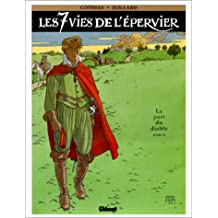 SEPT VIES DE L'ÉPERVIER T06 : PART DU DIABLE