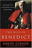 The Rule of Benedict, David Gibson, 0060858419