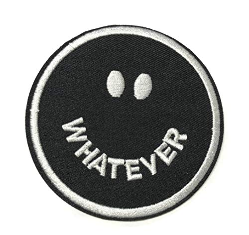 Whatever Patch Embroidered Iron-on or Sew-on Tactical Patriotism Inspirational Sayings Text Words Humor Comedy Funny Quote Series Emblem Badge DIY Appliques Application Patches (Black and -