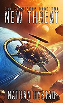 New Threat (The Survivors Book Two) by [Hystad, Nathan]