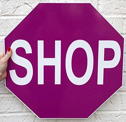 Top Amazon.com : Shop Stop Sign Hot Pink Retail Business Boutique  GA36