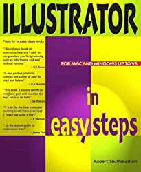 Illustrator in Easy Steps: For PC and Mac