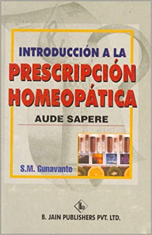 Descarga de libros de dominio público Introduccion a La Prescripcion Homeopatica: Aude Sapere PDF