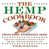 The Hemp Cookbook, Todd Dalotto, 0892817879