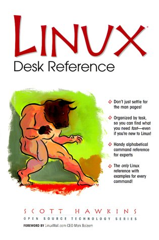 Linux Desk Reference (Open Source Technology Series)