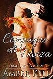 Compagno di Danza (I Draconici Vol. 3) (Italian Edition)