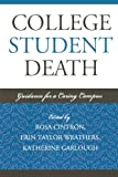 img - for College Student Death: Guidance for a Caring Campus (American College Personnel Association Series) book / textbook / text book