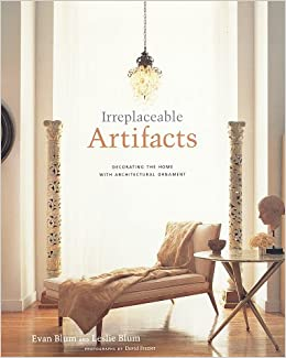 Irreplaceable Artifacts: Decorating the Home with ...
