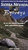 Sierra Nevada Byways: Backcountry Drives for the Whole Family