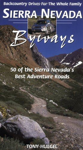 Sierra Nevada Byways  Backcountry Drives For The Whole Family  Backcountry Byways