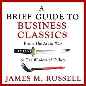 A Brief Guide to Business Classics Audiobook